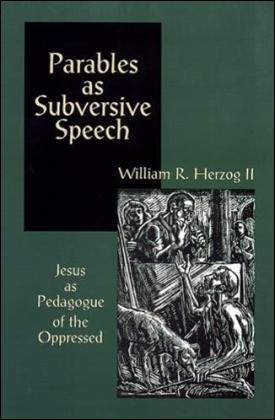 Parables of Subversive Speech